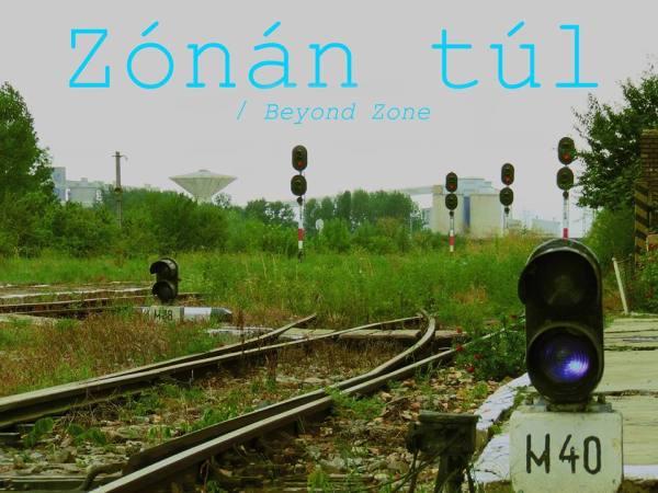 Zónán túl_Beyond Zone